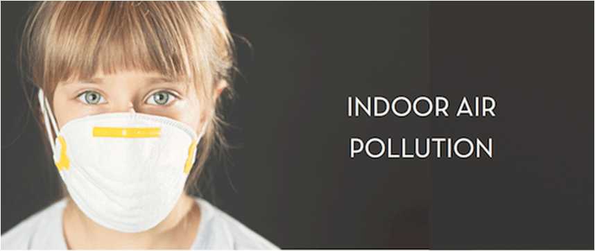 Indoor Air Pollution can be worse than Outdoor