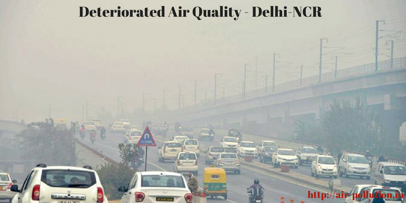 Delhi-NCR are facing the deteriorated air quality