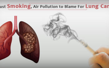 Not Just Smoking, Air Pollution to Blame For Lung Cancer