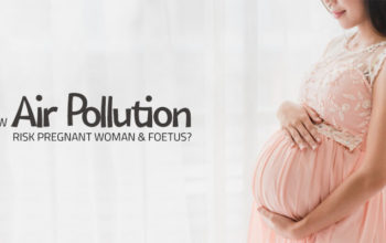 How Air Pollution Affects Pregnant Woman & Foetus – Tips to Stay Safe