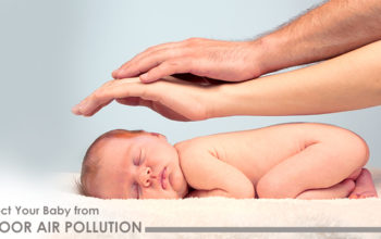 Easy Ways to Protect Your Baby from Indoor Air Pollution
