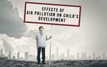 Beware! Air Pollution May Be Affecting your Child's Development