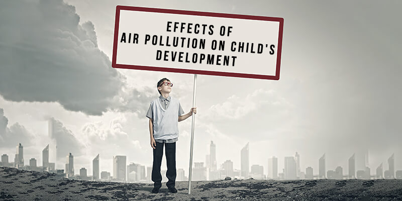 Air Pollution May be Affecting Your Child Development