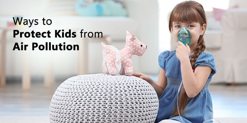 How to protect your kids from air pollution