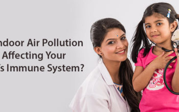 Is Indoor Air Pollution Affecting Your Child's Immune System?